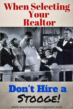 Why Picking The Right Real Estate Agent is Critical: http://www.maxrealestateexposure.com/picking-the-right-real-estate-agent-is-critical/