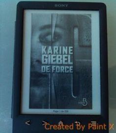 De force - Karine GIEBEL http://alexmotamots.fr/?p=2127