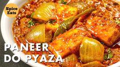PANEER DO PYAZA | RESTAURANT STYLE PANEER DO PYAZA | पनीर दो प्याज़ा - YouTube Indian Paneer Recipes, Gujarati Recipes, Indian Food Recipes, Veggie Recipes, Appetizer Recipes, Vegetarian Recipes, Cooking Recipes, Appetizers, Paneer Dishes