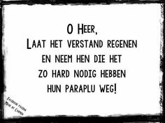 , Dutch Quotes, Humor, Facebook, Nice, Laughing, Netherlands, Humour, Funny Photos, Funny Humor