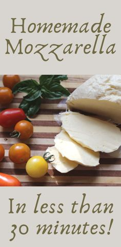 Make Mozzarella at Home - Rough & Tumble Farmhouse Home Made Mozzarella Cheese, Mozzerella, Milk And Cheese, Homemade Cheese, How To Make Cheese, Few Ingredients, Recipes For Beginners, Meals, Dinners