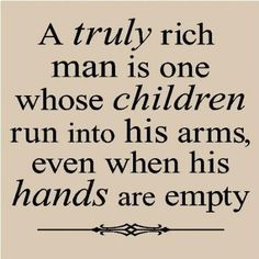 I have known some truly great fathers. Not just my own, but my brothers and step-son. This is for them.