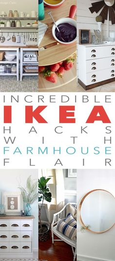 Incredible IKEA Hacks with a Farmhouse Flair.  Amazing creations made on a budget to get that Fixer Upper Look!