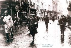 The Anti-Treaty IRA patrol on Grafton Street, May 1922 Ireland 1916, The Ira, Grafton Street, Images Of Ireland, Erin Go Bragh, Michael Collins, Irish Culture, Local History, Dublin