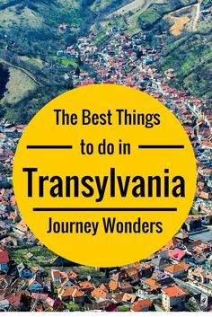 The best things to do in #Transylvania #Romania #Europe #Travel