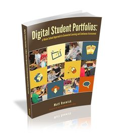 Digital Student Portfolios - Updated Page, with a Bonus Screencast on How to Use Tech During Instruction