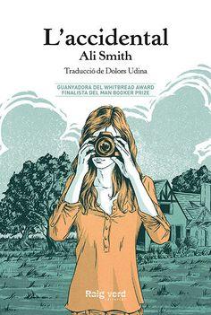 L'accidental / Ali Smith (DESEMBRE)