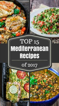A selection of 15 top Mediterranean Recipes of the year! There is something for everyone on this list of delicious recipes. And if you're new to the Mediterranean diet, these recipes are a great place to start! #mediterraneanrecipes #mediterraneandiet #mediterraneanfood #mediterraneansalad #kebab #lentils #tabouli