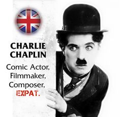 Charlie Chaplin came to America in 1910, with a circus-group named Karno. He was roommate with Stan Laurel (Laurel and Hardy) in New York, who was also a British expat and worked for Fred Karno back then.