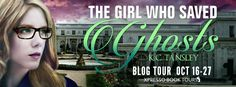 Rainy Days and Pajamas: Excerpt & Giveaway: The Girl Who Saved Ghosts by K.C. Tansley