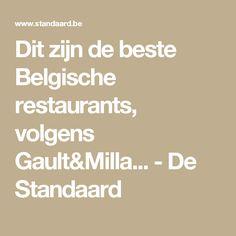Dit zijn de beste Belgische restaurants, volgens Gault&Milla... - De Standaard