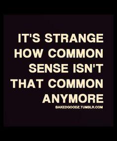 #wisdom   common sense