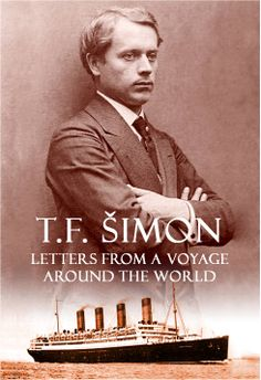 www.taviksimon.com T.F Simon Letters from a Voyage Around the World book cover