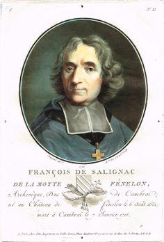 François de Salignac de La Motte Fénelon, Archevêque, Duc de Cambrai; né au Château de fénelon le 6 Août 1651; mort à Cambrai le 7 Janvier 1715 - gravé par Mme de Cernel en 1790 d'après Sergent - série C n°35 - MAS Estampes Anciennes - Antique Prints