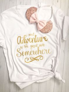 I Want Adventure In the Great Wide Somewhere White with Gold Print Vneck Tshirt-Queen of Hearts Co Disneyland Outfits, Disney Inspired Outfits, Disney Outfits, Disney Style, Disney Clothes, Disney Fashion, Disneyland Trip, Disneyland Outfit Summer, Disneyland California