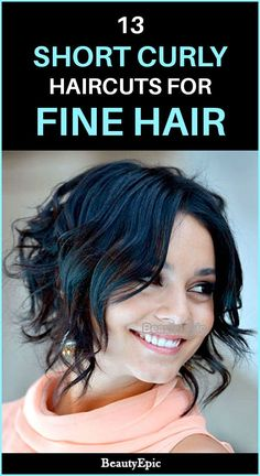 13 Mind-Blowing Short Curly Haircuts for Fine Hair 13 Short Curly Haircuts for Fine Hair Bob Haircut For Fine Hair, Haircuts For Thin Fine Hair, Wavy Bob Hairstyles, Bob Hairstyles For Fine Hair, Haircuts For Curly Hair, Curly Hair Tips, Curly Hair Styles, Short Wavy Haircuts, Layered Haircuts
