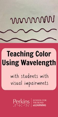 Teaching color using wavelength with students who are blind or visually impaired