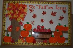 "Looking for a cute Fall bulletin board? Check this out! We ""Fall""ow Jesus!"