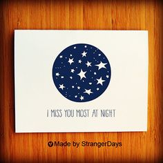 """Missing you Card """" I Miss you Most at Night """" Greeting Card. I miss you Card. Long Distance Relationship Card.. $4.00, via Etsy."""