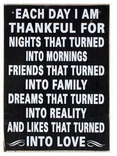 I am so thankful Thought that this is a great Thanksgiving Day Message and sums up how I feel today! Happy Thanksgiving Everyone!