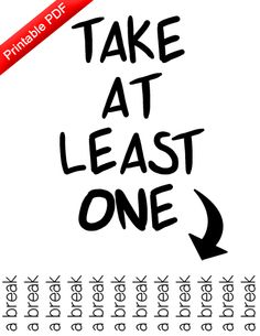 Take At Least One A Break Inspirational Tear Off Flyer Funny