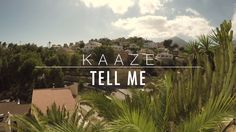 Kaaze - Tell Me (Official Music Video) Music Video Posted on http://musicvideopalace.com/kaaze-tell-me-official-music-video/