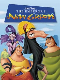The Emperor's New Groove, a different kind of Disney Film but still very entertaining and funny.