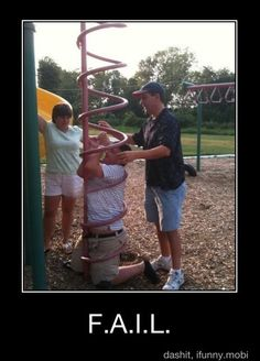 Omg...I remember when my little sister, Nikki, got stuck in those baby swings at the park when she was like 10 years old! This reminds me of that. Now I can't stop laughing!
