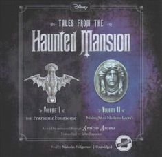Tales from the Haunted Mansion: Volumes I & II: The Fearsome Foursome and Midnight at Madame Leota's Tales Series, Book Series, Fearsome Foursome, Madame Leota, Evil Disney, Poor Unfortunate Souls, Spooky Stories, Four Kids, Sea Witch