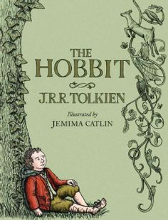 The Hobbit (Hardcover); illustrated by Jemima Catlin. NEW illustrations for a timeless classic. I'm super excited about this one. #Geek4Life.