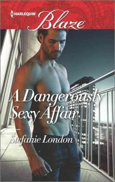 """Read """"A Dangerously Sexy Affair"""" by Stefanie London available from Rakuten Kobo. Don't miss the second book in The Dangerous Bachelors Club from USA TODAY bestselling author Stefanie London! New Books, Books To Read, Contemporary Romance Books, Player One, One Night Stands, Love Affair, Bestselling Author, Book Lovers, Have Fun"""