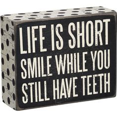 This humorous sign is a great retirement gift, gag gift, or for the birthday gift. Give it to the old, or young will make them laugh and remember to always smile. Check out my board for similar quotes. Retirement Quotes, Retirement Parties, Retirement Gifts, Early Retirement, Always Smile, Box Signs, Cute Images, Life Is Short, Gag Gifts