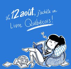 Le 12 août, j'achète un livre québécois!