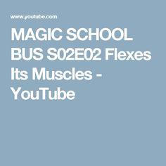 MAGIC SCHOOL BUS S02E02 Flexes Its Muscles - YouTube