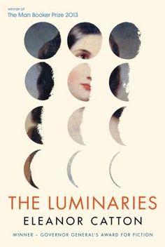 The Luminaries, by Eleanor Catton (McClelland & Stewart)