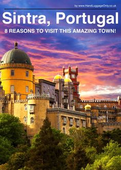 8 Reasons Why You Have To Visit Sintra In Portugal! - Hand Luggage Only - Travel, Food & Home Blog