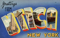 """""""Greetings from Utica"""" print, from a 1940s postcard, $45 for a 22x 17 at Vintagraph.  I know some transplanted Utica natives who might be getting these for Christmas!"""