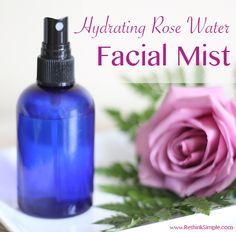 Hydrating Rose Water Facial Mist recipe - also how to make Rose Water (but I buy mine at Whole Foods)