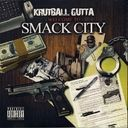 Krutball Gutta - Welcome To Smack City datpiff.com  is straight muder-1, hard street stuff here!!!!!
