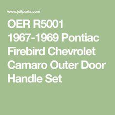 Camaro//Firebird Exterior Door Handles w// Fuel Injection Emblems Pair