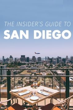 Do not miss this ultimate 3-day, non-touristy guide to San Diego! A Californian must-do!