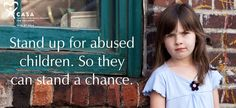 Stand up for abused children. So they can stand a chance. Be a CASA. Visit www.casaofsola.org to learn more! Created by @Maritza Navarro for CASAofSoLA.