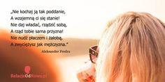 """""""Nie kochaj ją tak poddanie, a wzajemną ci się stanie!"""" #milosnycytat Aleksander Fredro"""