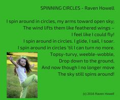 "An example of an ""Action Poem"" for the classroom! From the book, ""Spinning Circles, Action Poems"" (c) 2015 Raven Howell"