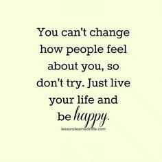 Be Happy!  #quotes #life