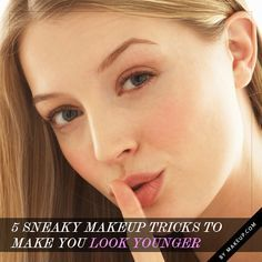 5 sneaky makeup tricks to make you look way younger // valuable tips! Learn more about complete skin care @ Antiaginghq.org