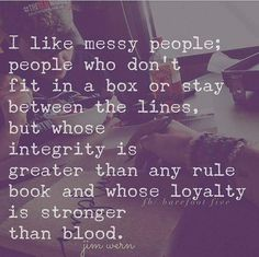 give me messy give me loyal & a people of integrity everyday. Life it too short for fake a people! I this quote! Life Quotes Love, Great Quotes, Quotes To Live By, Me Quotes, Motivational Quotes, Inspirational Quotes, People Quotes, New Energy, It Goes On
