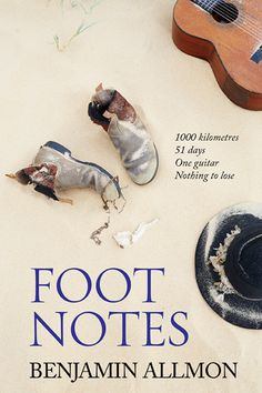 "Read ""Foot Notes"" by Benjamin Allmon available from Rakuten Kobo. In a tale of sand, songs, survival and untimely erections, it takes a trek along the Australian coastline for Benjamin A. Literary Fiction, Historical Fiction, Crime Fiction, Kissing Him, Music Industry, A Decade, Debut Album, Book Lists, Memoirs"