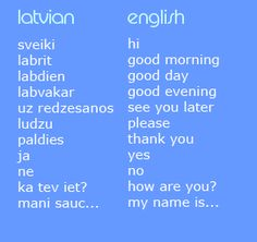 Learn Latvian so I can communicate with the majority of my dad's side of the family.