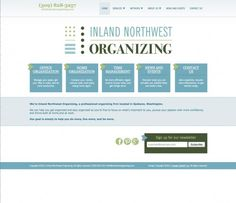 Posted: March 2013 http://inlandnworganizing.com Description: Inland Northwest Organizing is a professional organizing firm that wanted a clean, modern, responsive design.  The site needed to be informative, easy to navigate, and professional.  Features: Responsive design Content management system Modern design